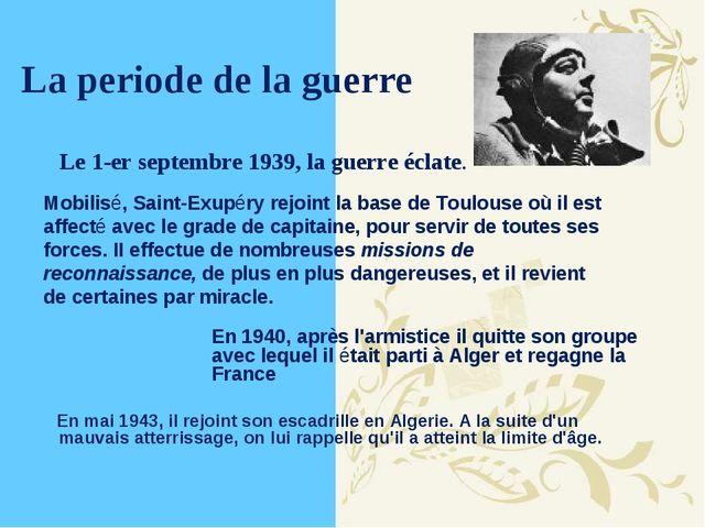 La periode de la guerre En mai 1943, il rejoint son escadrille en Algerie. A...