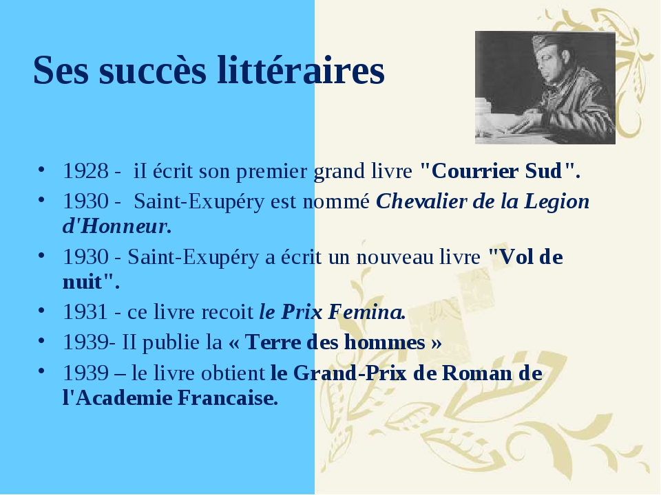 """Ses succès littéraires 1928 - iI écrit son premier grand livre """"Courrier Sud""""..."""