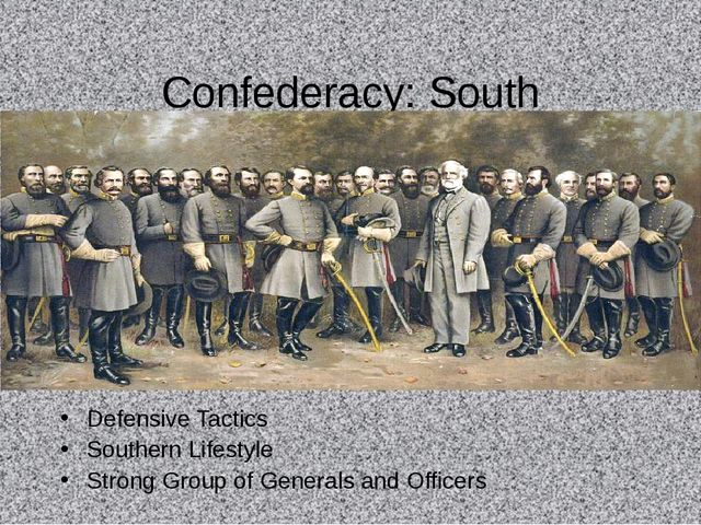 Confederacy: South Defensive Tactics Southern Lifestyle Strong Group of Gener...