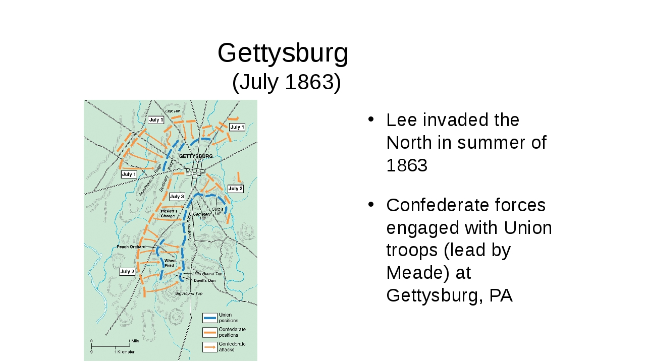 Gettysburg (July 1863) Lee invaded the North in summer of 1863 Confederate fo...