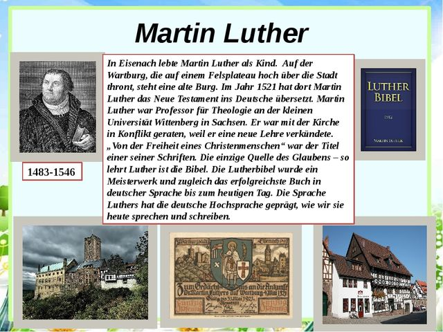 Martin Luther 1483-1546 In Eisenach lebte Martin Luther als Kind. Auf der War...