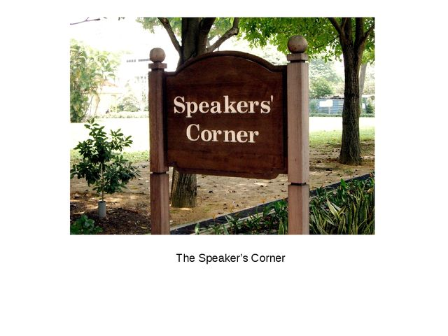 The Speaker's Corner