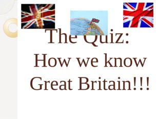 The Quiz: How we know Great Britain!!!