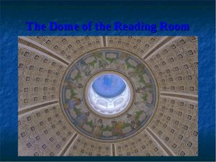 The Dome of the Reading Room