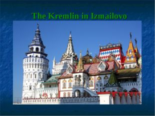 The Kremlin in Izmailovo