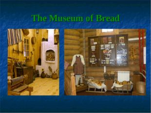 The Museum of Bread