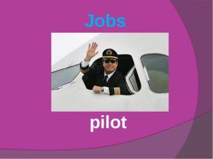 Jobs pilot