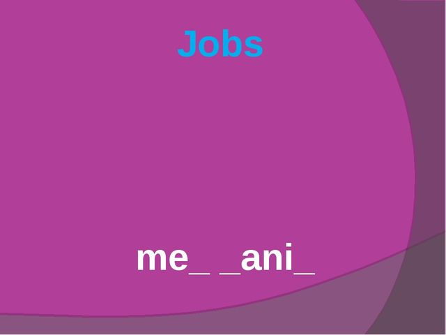 Jobs me_ _ani_