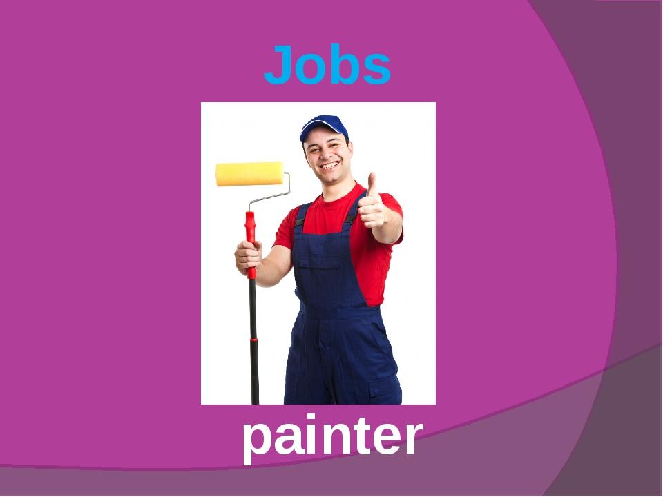 Jobs painter