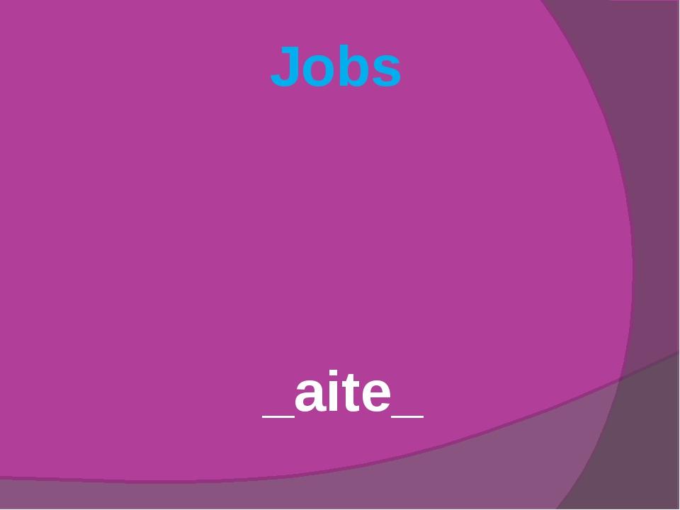 Jobs _aite_