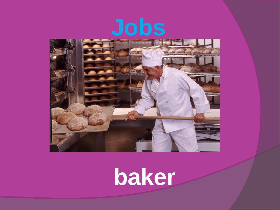 Jobs baker