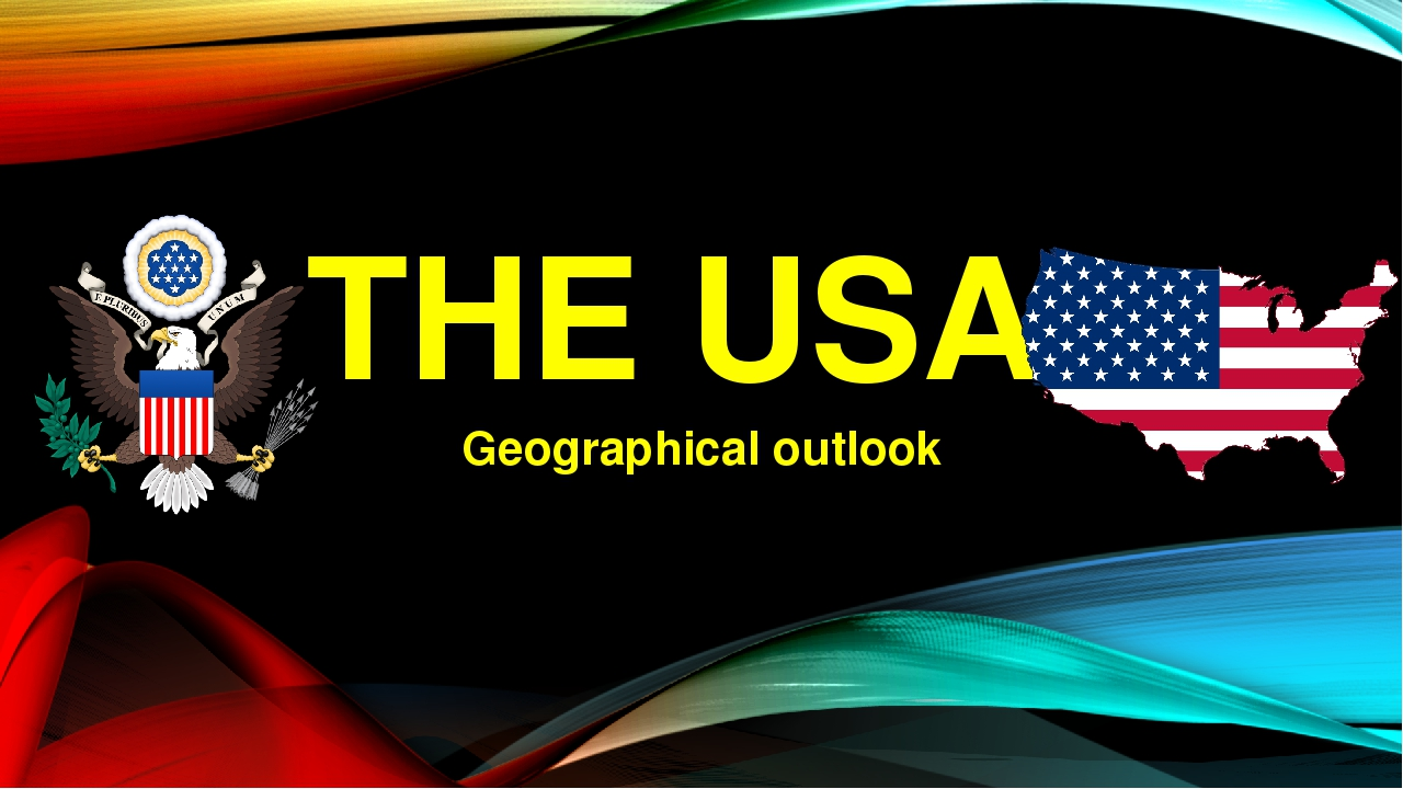 THE USA Geographical outlook