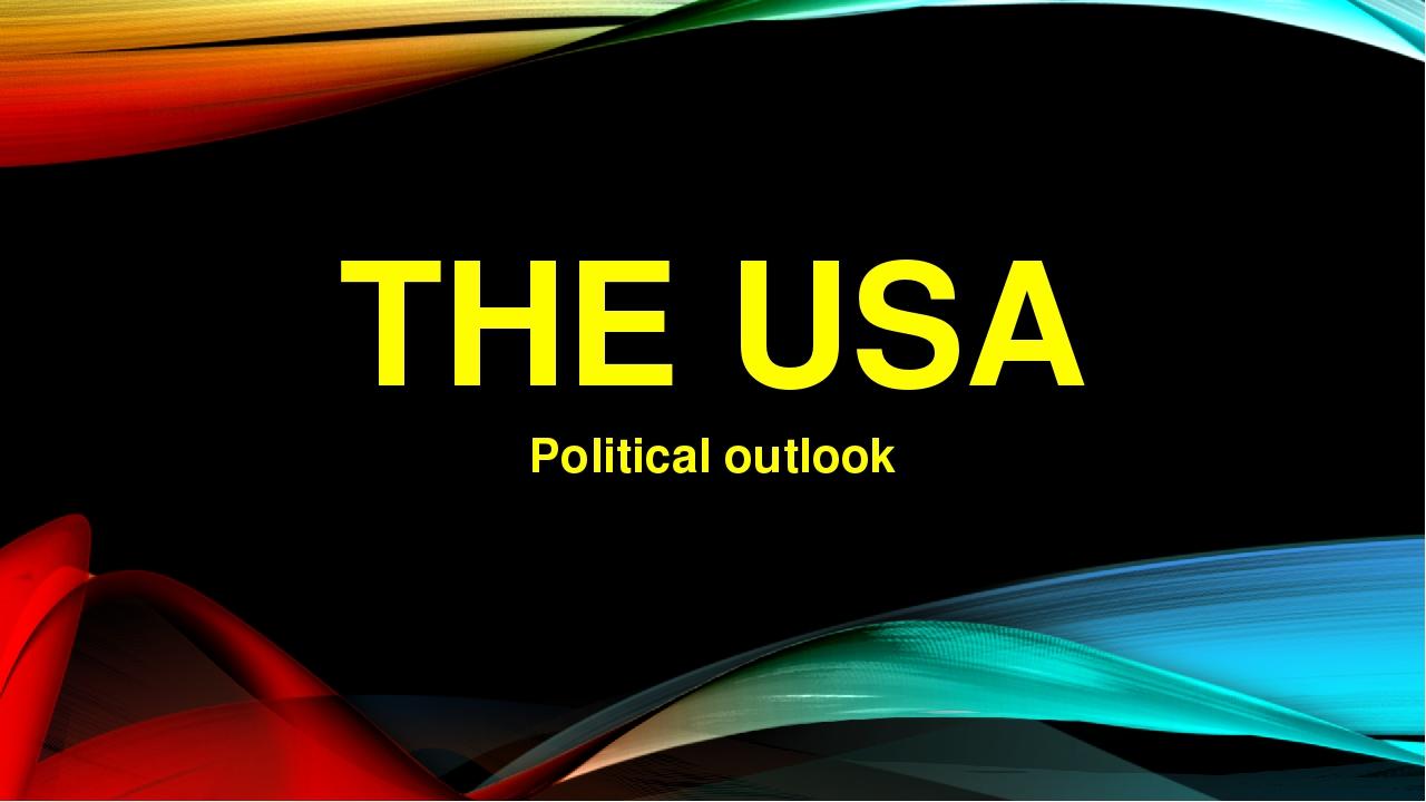 THE USA Political outlook