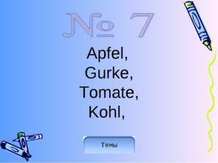 Apfel, Gurke, Tomate, Kohl,