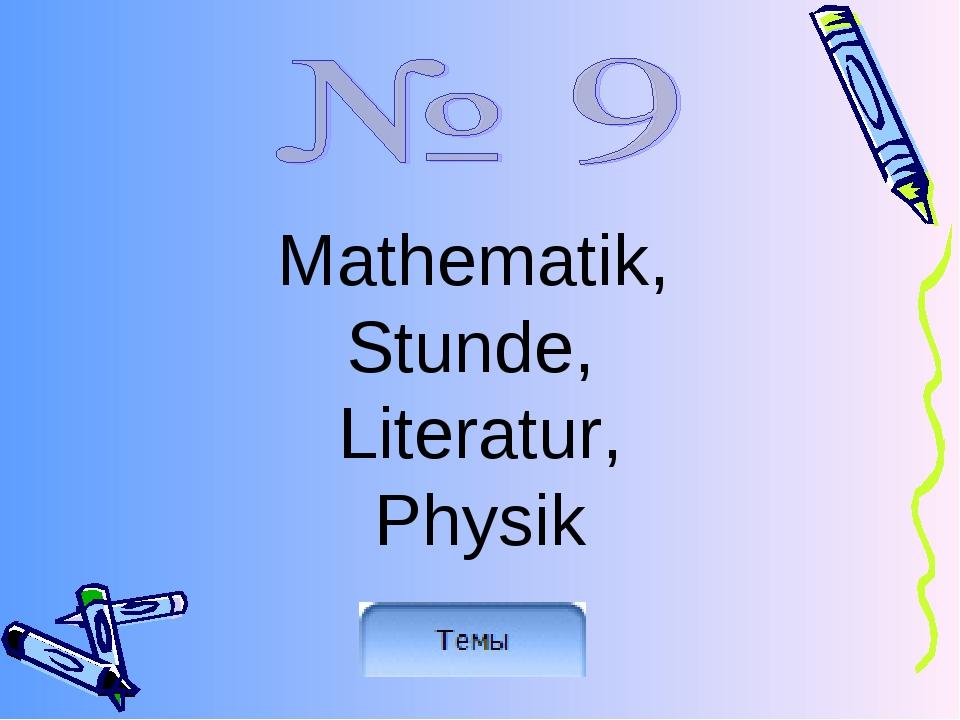 Mathematik, Stunde, Literatur, Physik