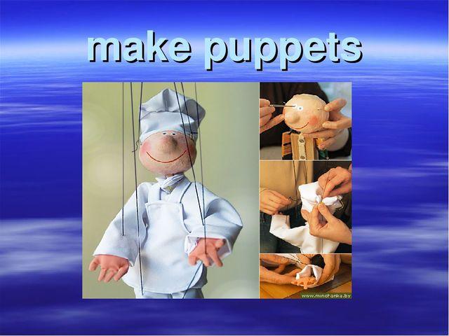 make puppets