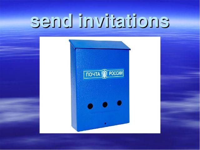 send invitations