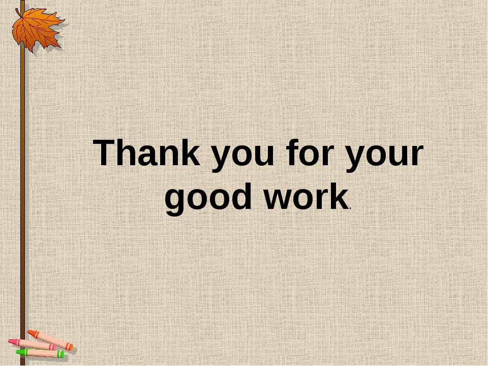 Thank you for your good work.
