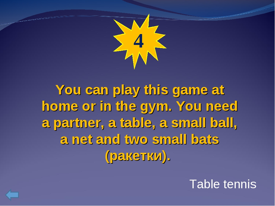 4 You can play this game at home or in the gym. You need a partner, a table,...