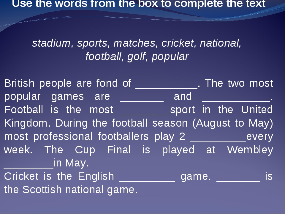 Use the words from the box to complete the text stadium, sports, matches, cri...