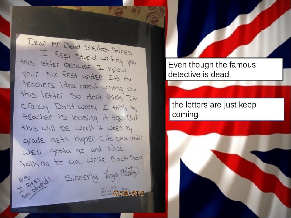 the letters are just keep coming Even though the famous detective is dead,