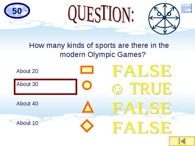 How many kinds of sports are there in the modern Olympic Games? About 20 Abou...