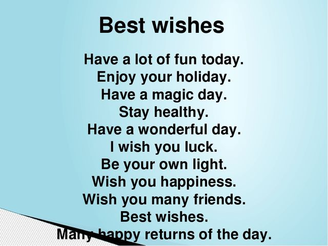 Have a lot of fun today. Enjoy your holiday. Have a magic day. Stay healthy....