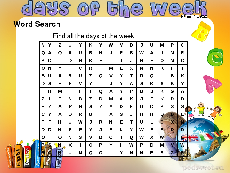 Word Search Find all the days of the week N Y Z U Y K Y W V D J U M P C Q A Q...