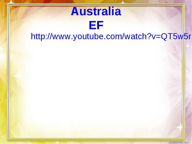 Australia EF http://www.youtube.com/watch?v=QT5w5rBUaxw