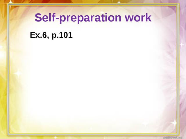Self-preparation work Ex.6, p.101