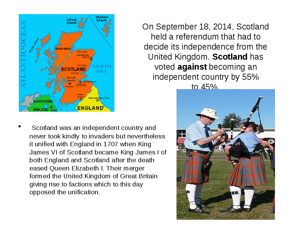 On September 18, 2014, Scotland held a referendum that had to decide its inde...