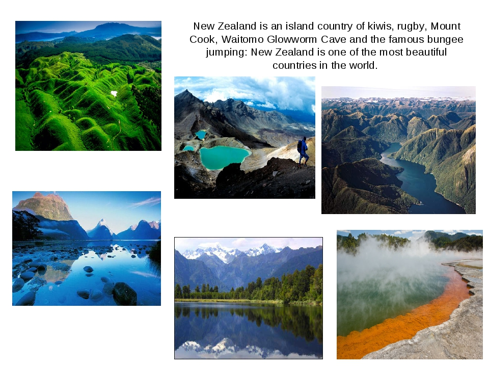 New Zealand is an island country of kiwis, rugby, Mount Cook, Waitomo Glowwor...