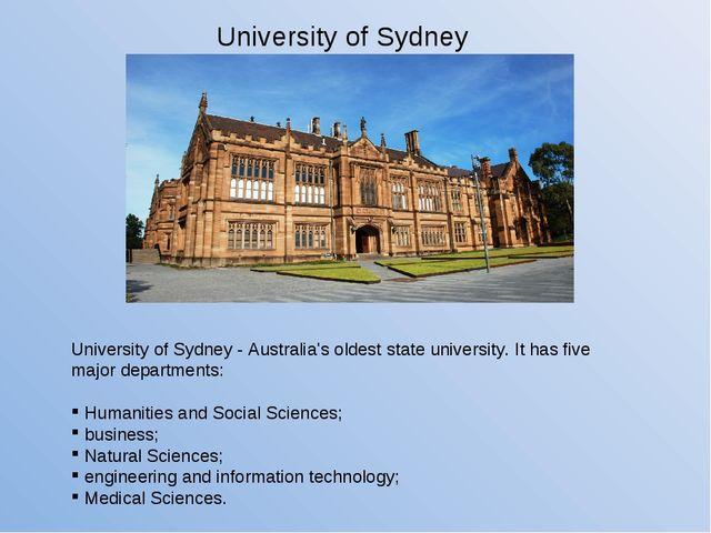 University of Sydney - Australia's oldest state university. It has five major...