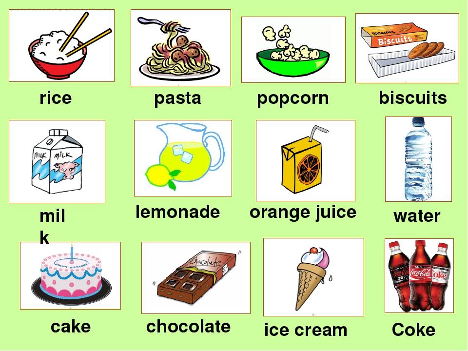 rice pasta popcorn biscuits milk lemonade orange juice water cake chocolate...
