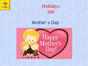 Holidays 100 Mother' s Day Game Board