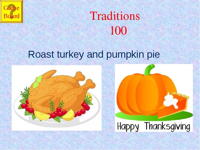 Traditions 100 Roast turkey and pumpkin pie Game Board