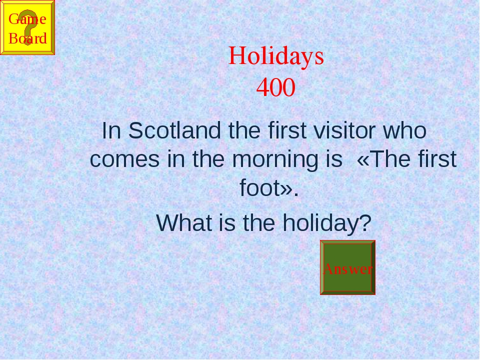 Holidays 400 In Scotland the first visitor who comes in the morning is «The...