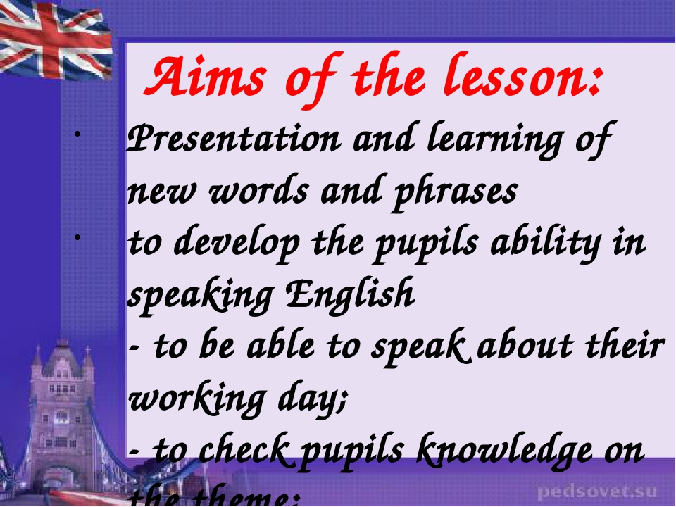 Aims of the lesson: Presentation and learning of new words and phrases to de...