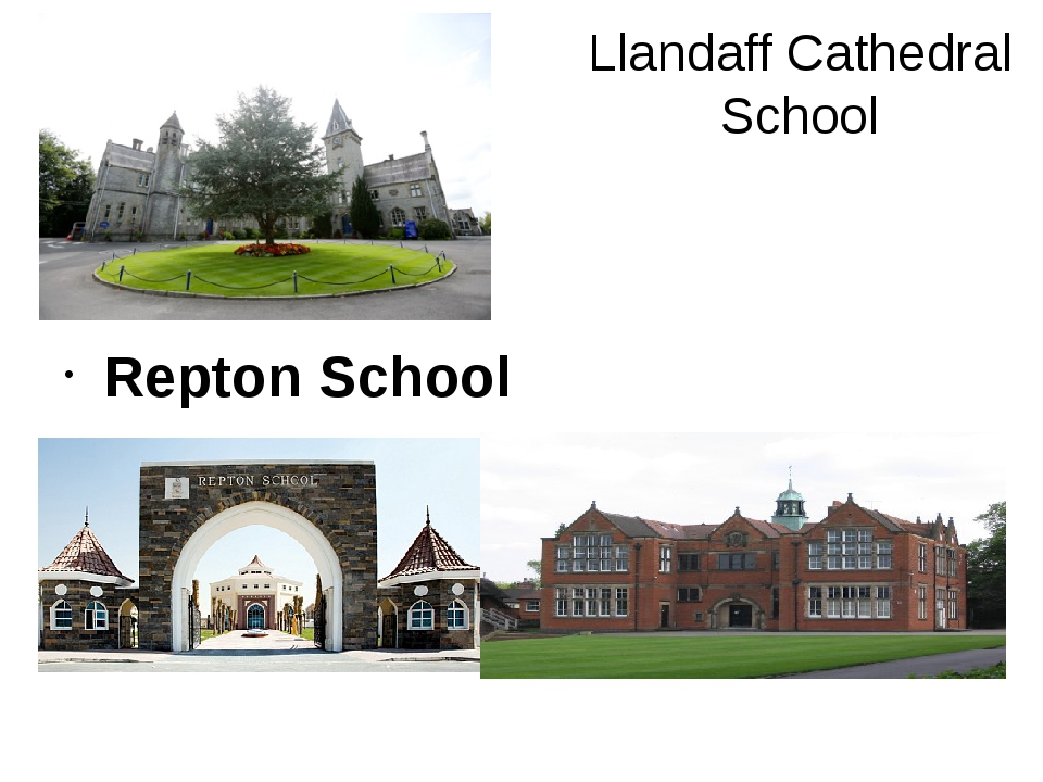 Llandaff Cathedral School Repton School Repton School
