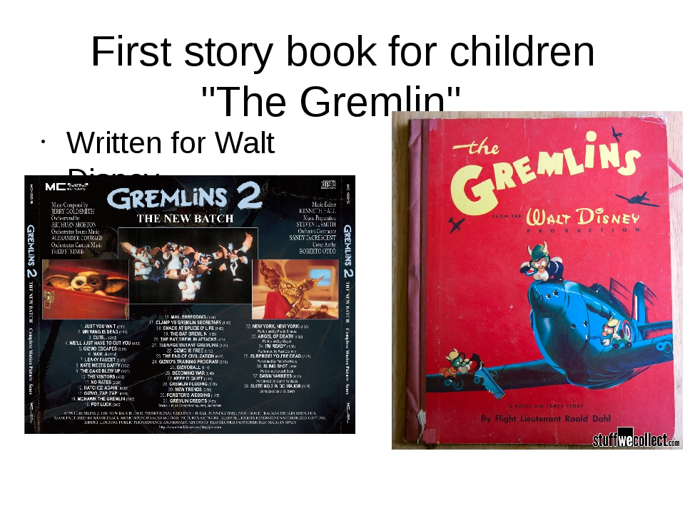"First story book for children ""The Gremlin"". Written for Walt Disney"
