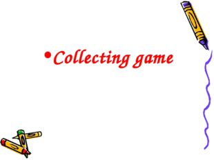 Collecting game