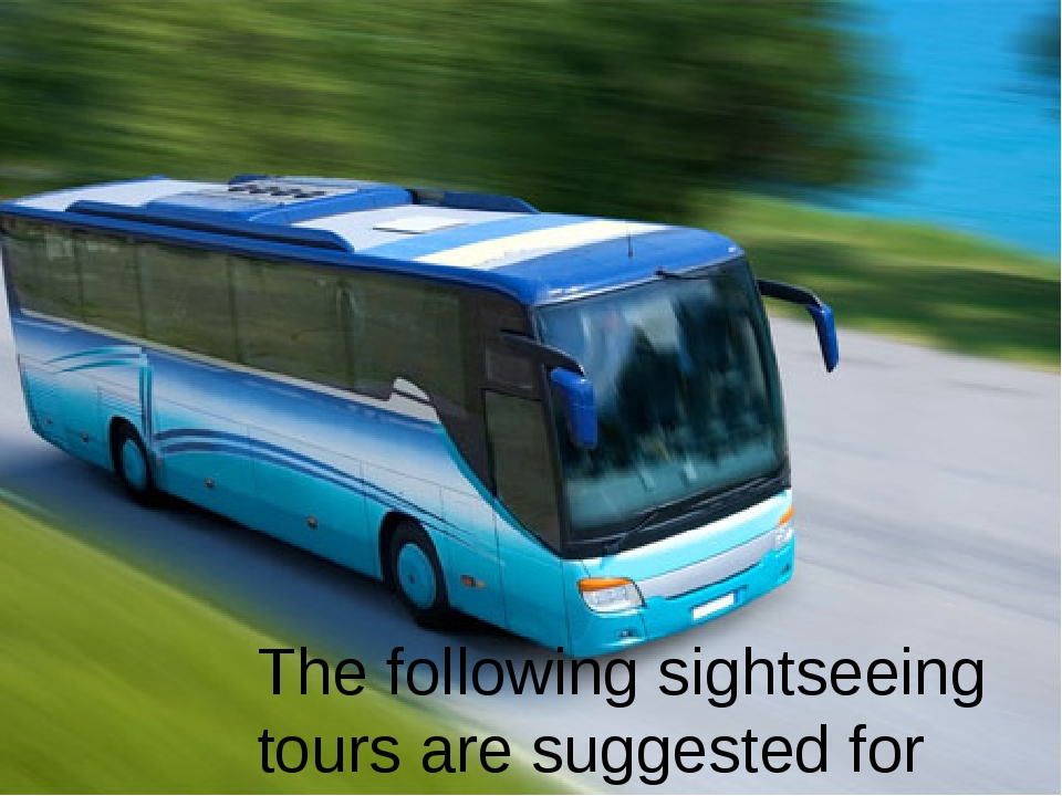 The following sightseeing tours are suggested for guests of Euro 2012