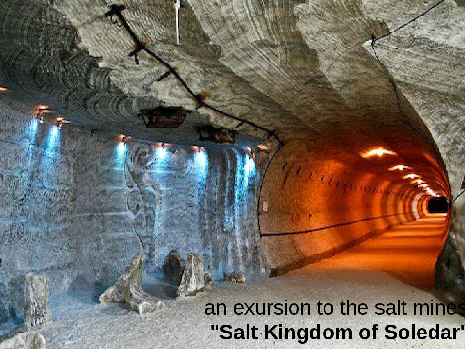 "an exursion to the salt mines: ""Salt Kingdom of Soledar"""