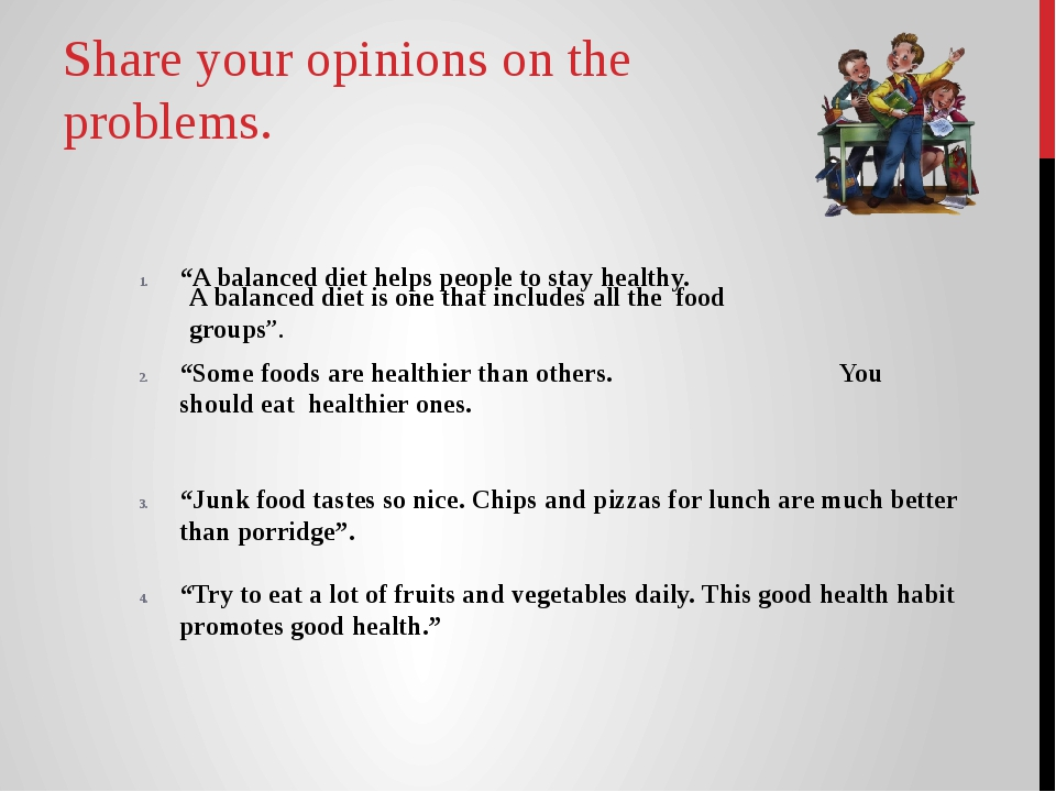 """Share your opinions on the problems. """"A balanced diet helps people to stay he..."""