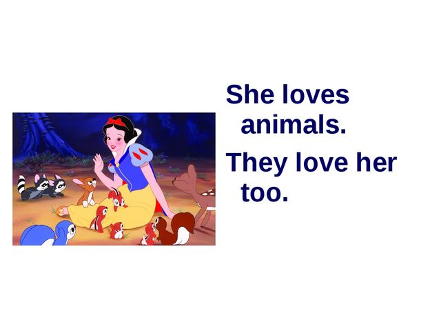She loves animals. They love her too.