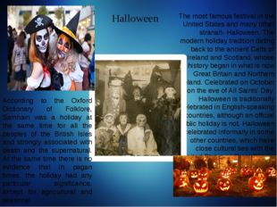 The most famous festival in the United States and many other stranah- Hallowe