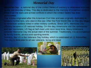 Memorial Day - a national day of the United States of memory is celebrated a