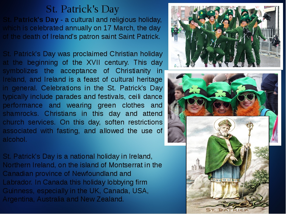 St. Patrick's Day St. Patrick's Day - a cultural and religious holiday, which...