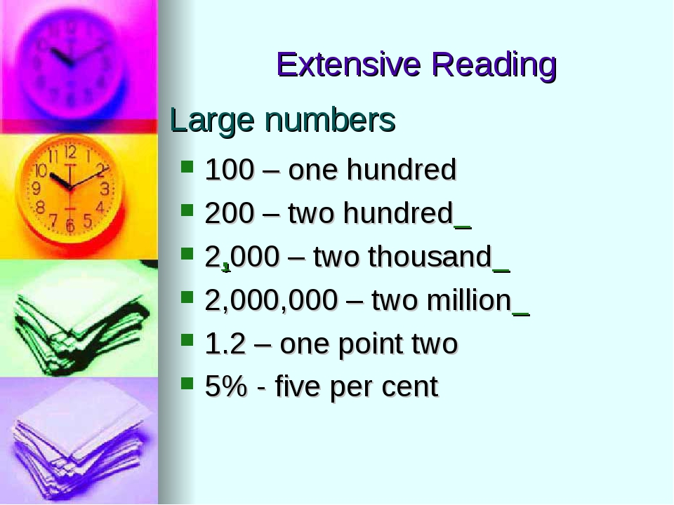 Large numbers 100 – one hundred 200 – two hundred_ 2,000 – two thousand_ 2,00...