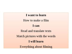 I want to learn How to make a film I can Read and translate texts Match pict